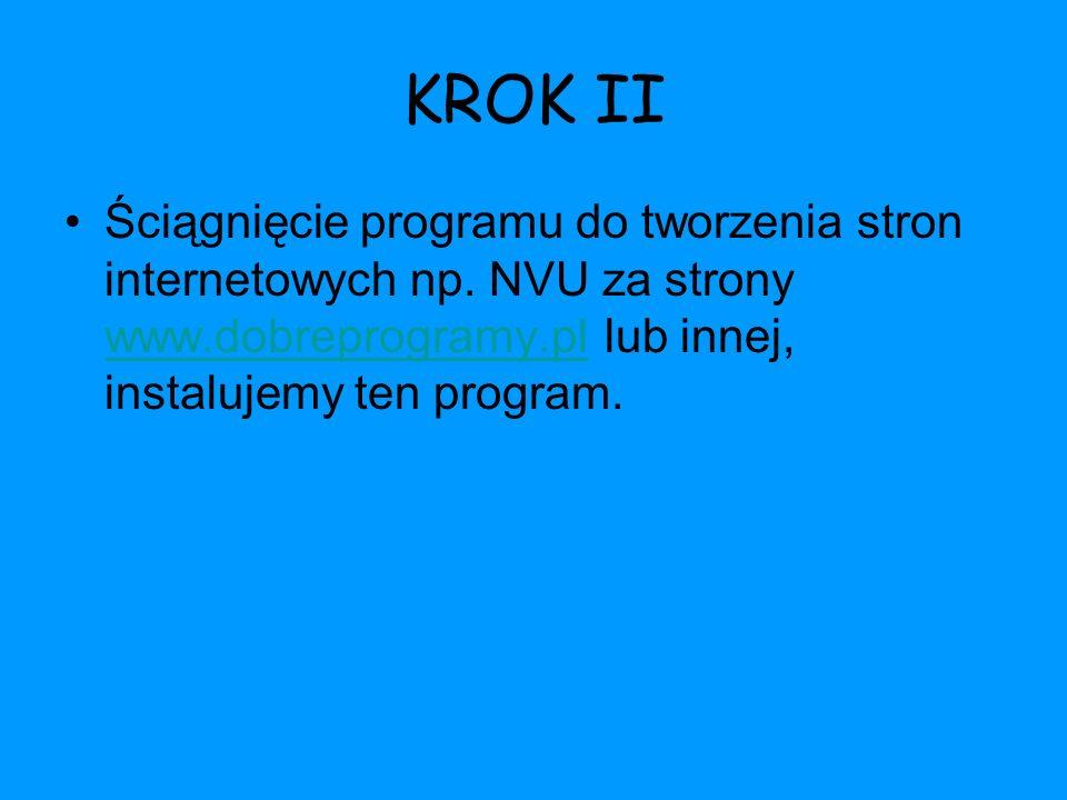 KROK II Ściągnięcie programu do tworzenia stron internetowych np.