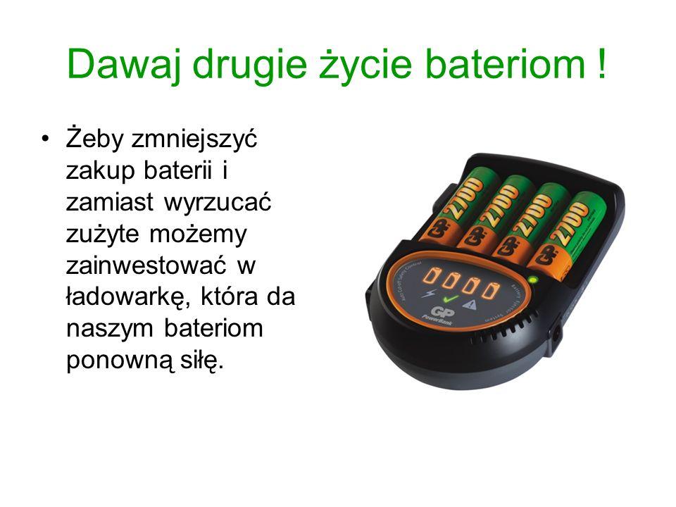 Dawaj drugie życie bateriom !