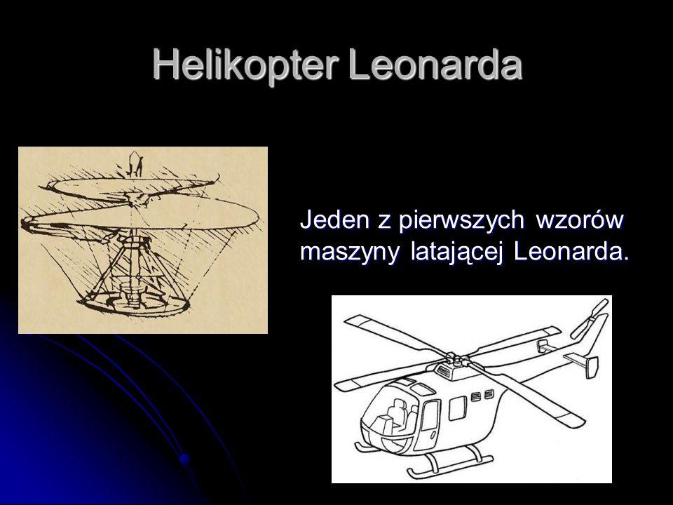 Helikopter Leonarda Jeden z pierwszych wzorów maszyny latającej Leonarda.