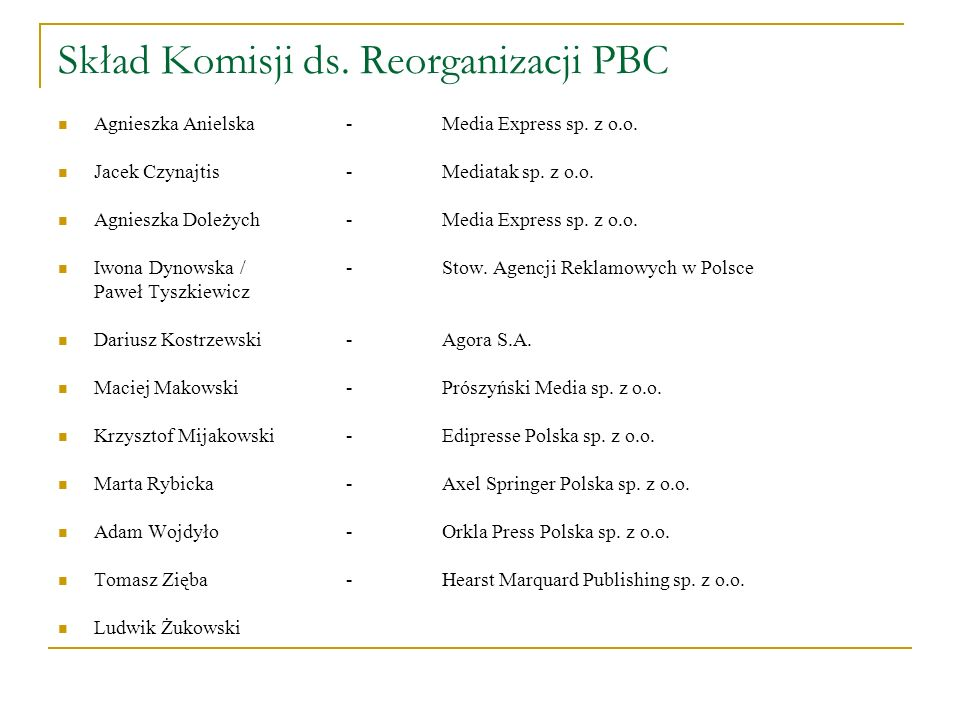 Skład Komisji ds. Reorganizacji PBC