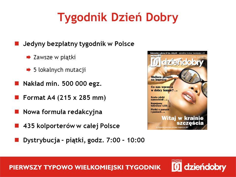 Tygodnik Dzień Dobry Jedyny bezpłatny tygodnik w Polsce