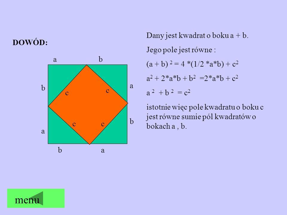menu Dany jest kwadrat o boku a + b. Jego pole jest równe :