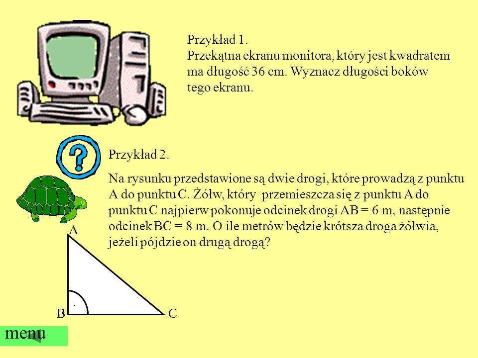 menu Przykład 1. Przekątna ekranu monitora, który jest kwadratem