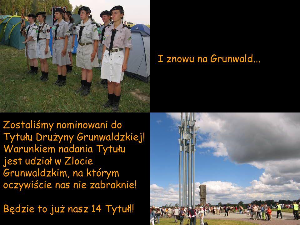 I znowu na Grunwald...