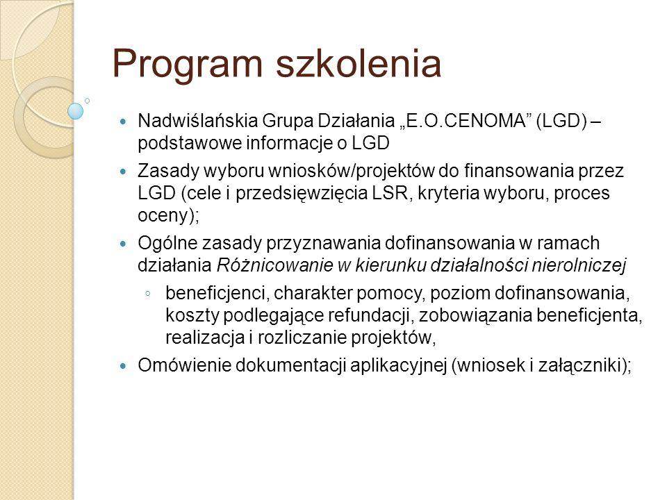 """Program szkolenia Nadwiślańskia Grupa Działania """"E.O.CENOMA (LGD) – podstawowe informacje o LGD."""