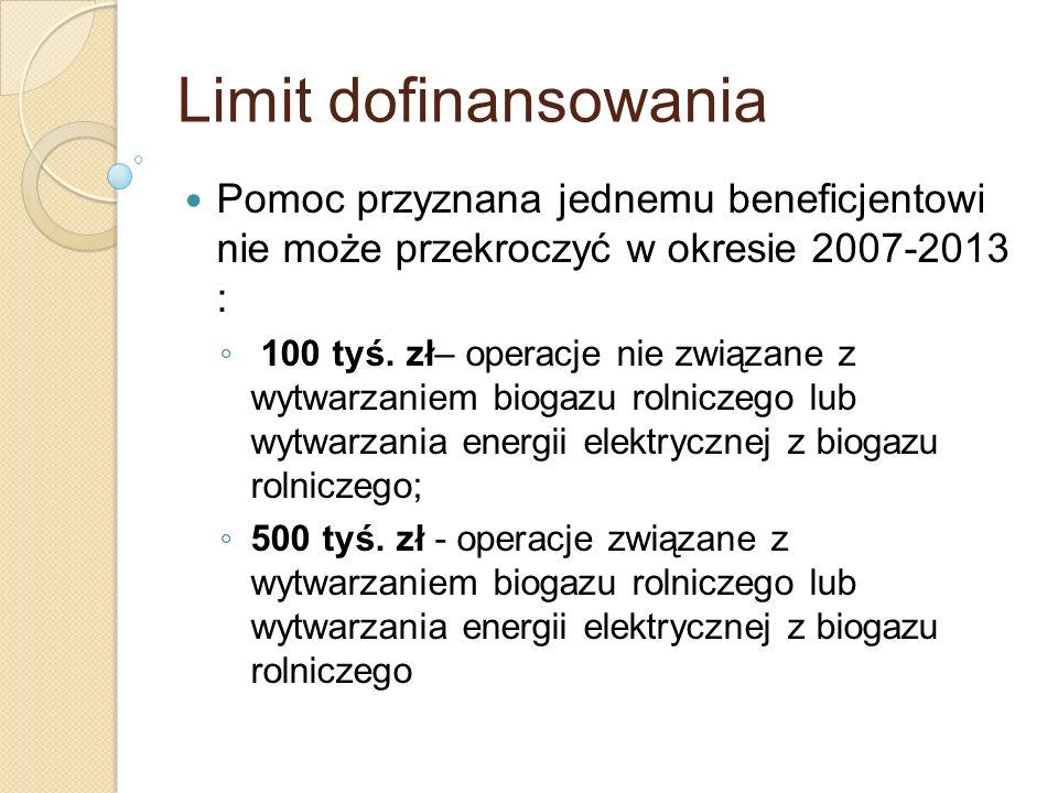 Limit dofinansowania Pomoc przyznana jednemu beneficjentowi nie może przekroczyć w okresie 2007-2013 :