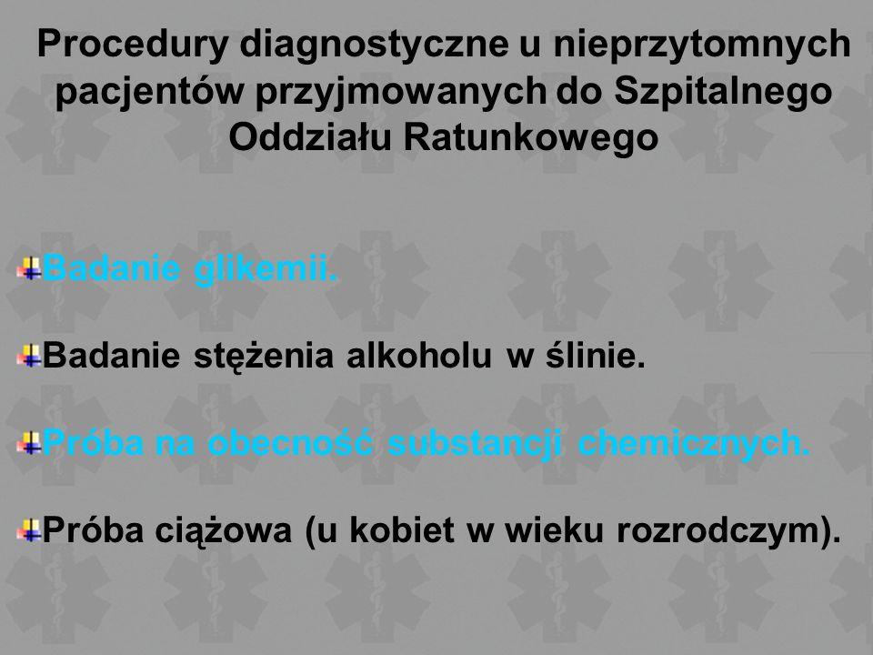 Procedury diagnostyczne u nieprzytomnych pacjentów przyjmowanych do Szpitalnego Oddziału Ratunkowego