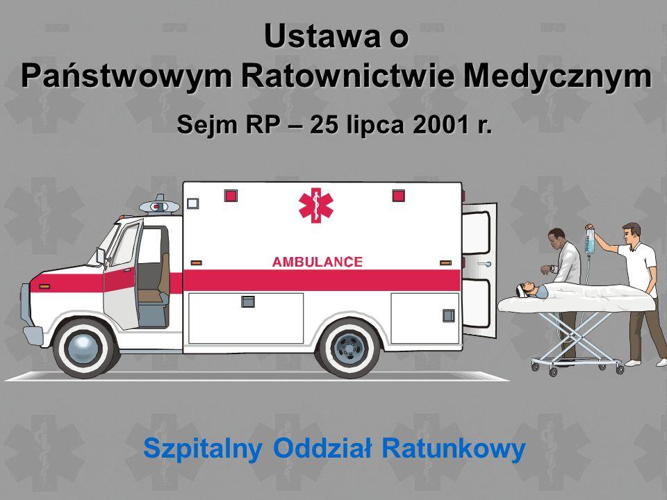 Państwowym Ratownictwie Medycznym Szpitalny Oddział Ratunkowy