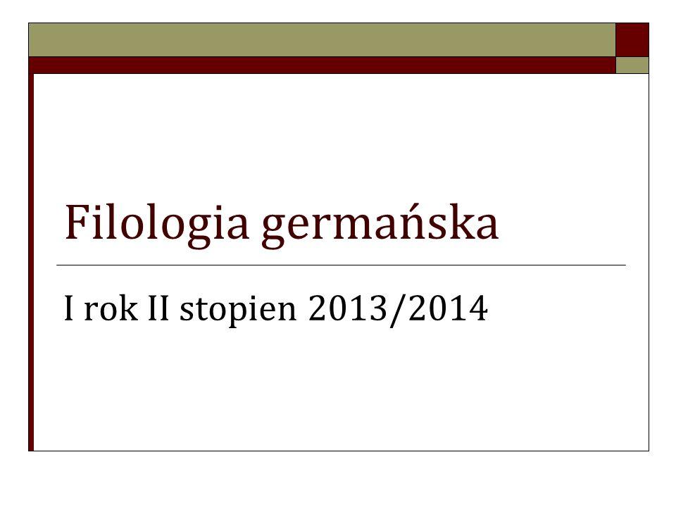 Filologia germańska I rok II stopien 2013/2014