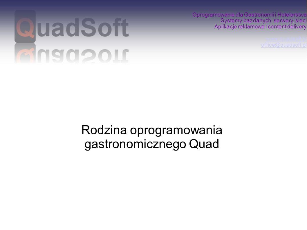Rodzina oprogramowania gastronomicznego Quad