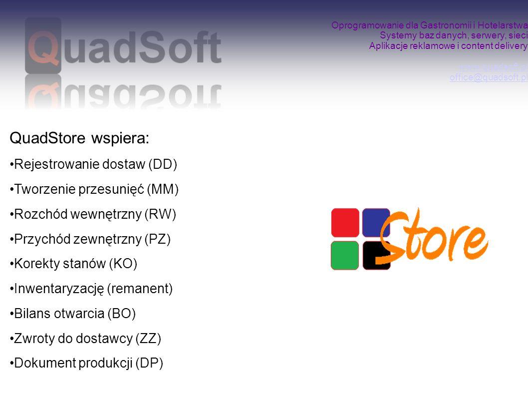 QuadStore wspiera: Rejestrowanie dostaw (DD)
