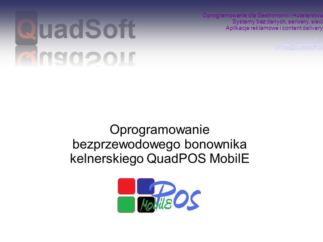 Oprogramowanie bezprzewodowego bonownika kelnerskiego QuadPOS MobilE