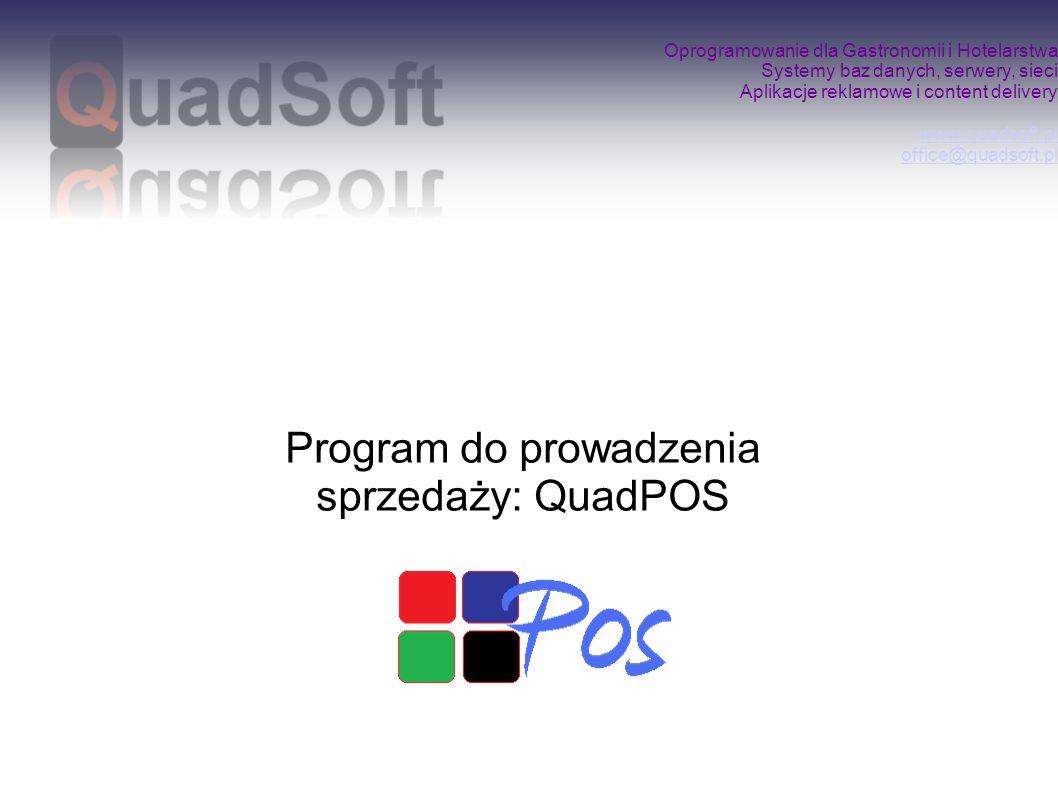 Program do prowadzenia sprzedaży: QuadPOS
