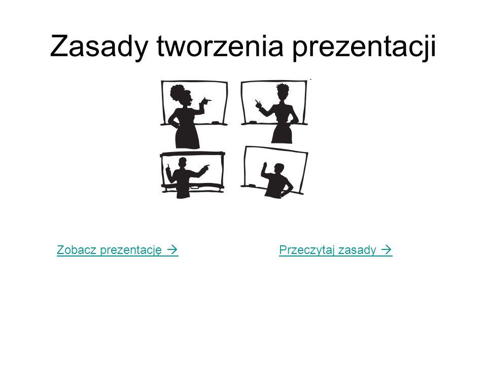 Zasady tworzenia prezentacji