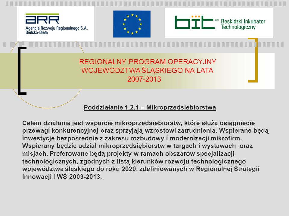 REGIONALNY PROGRAM OPERACYJNY WOJEWÓDZTWA ŚLĄSKIEGO NA LATA 2007-2013