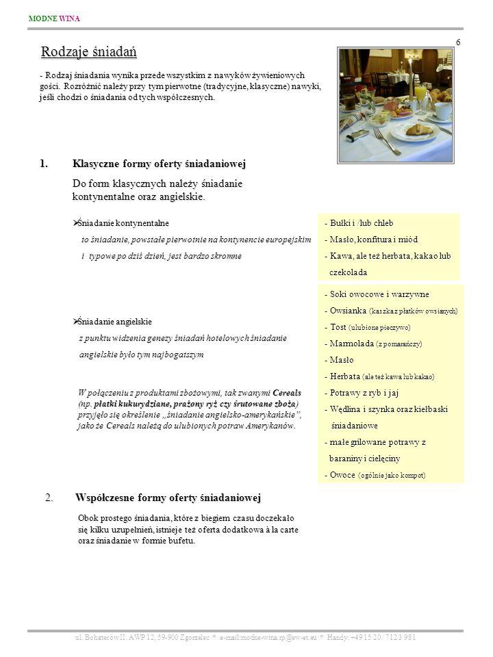 Rodzaje śniadań Klasyczne formy oferty śniadaniowej