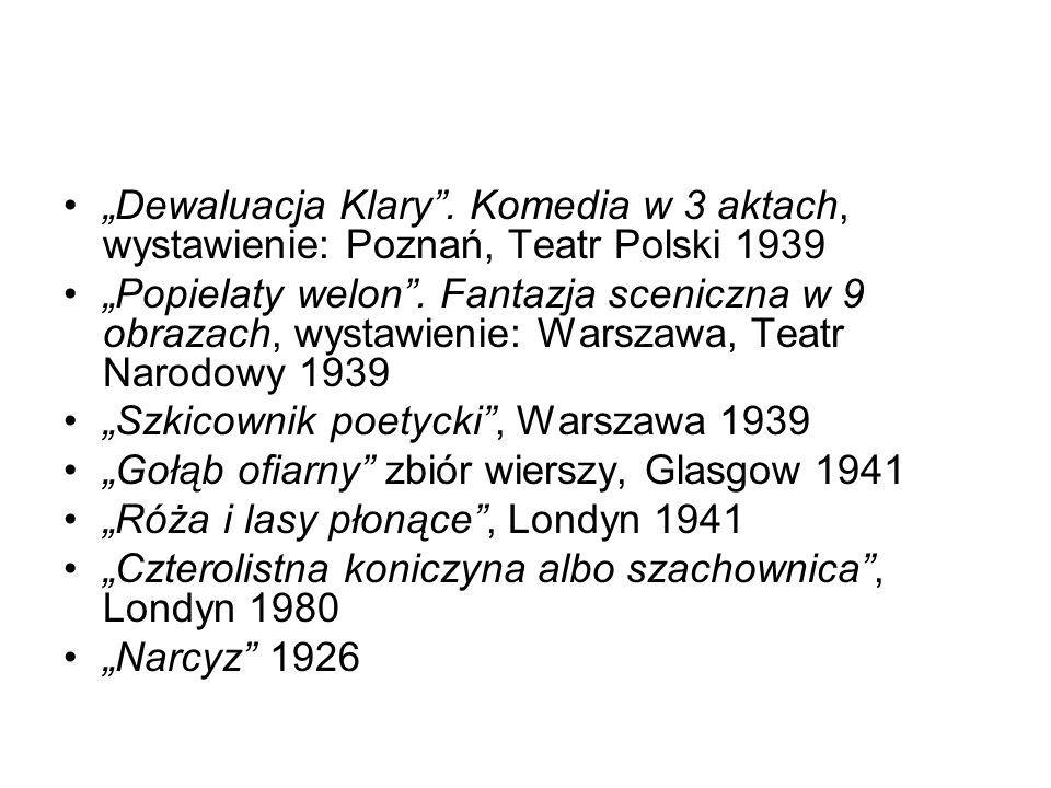 """""""Dewaluacja Klary . Komedia w 3 aktach, wystawienie: Poznań, Teatr Polski 1939"""