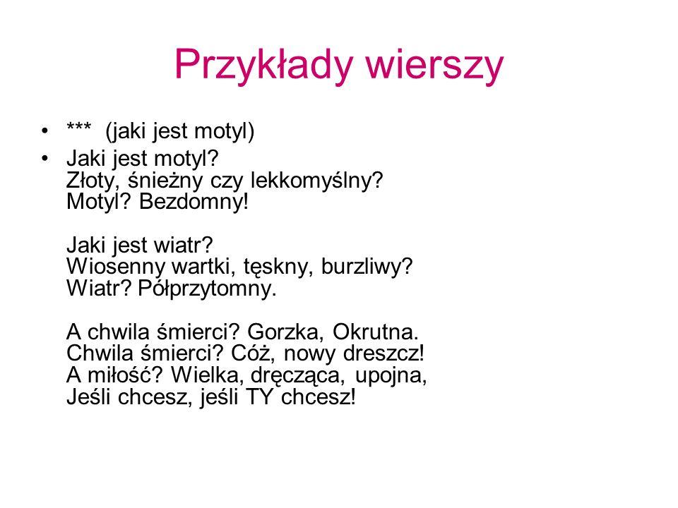 Przykłady wierszy *** (jaki jest motyl)