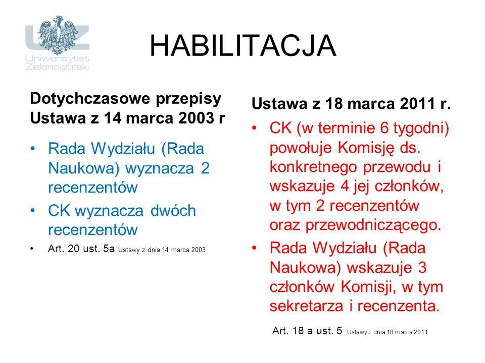 HABILITACJA Dotychczasowe przepisy Ustawa z 14 marca 2003 r