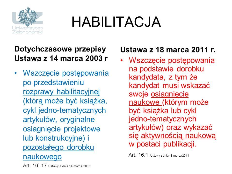 HABILITACJA Ustawa z 18 marca 2011 r. Dotychczasowe przepisy