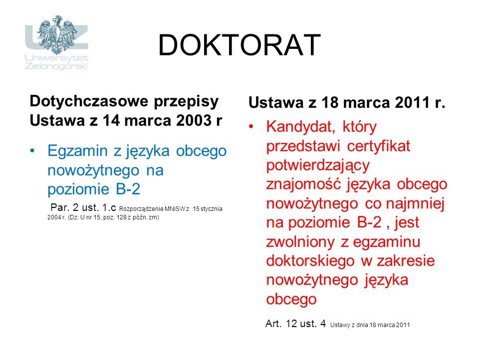 DOKTORAT Dotychczasowe przepisy Ustawa z 14 marca 2003 r
