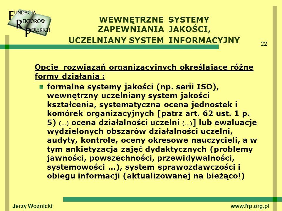 WEWNĘTRZNE SYSTEMY ZAPEWNIANIA JAKOŚCI, UCZELNIANY SYSTEM INFORMACYJNY