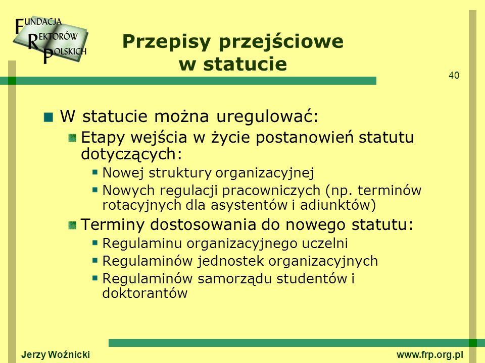 Przepisy przejściowe w statucie