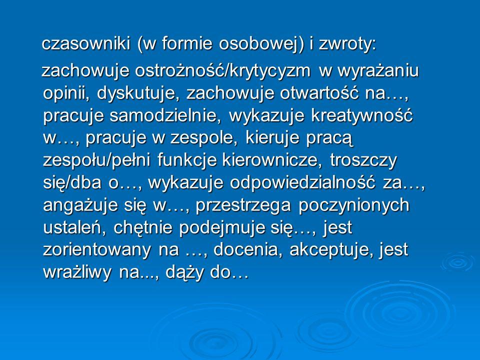 czasowniki (w formie osobowej) i zwroty: