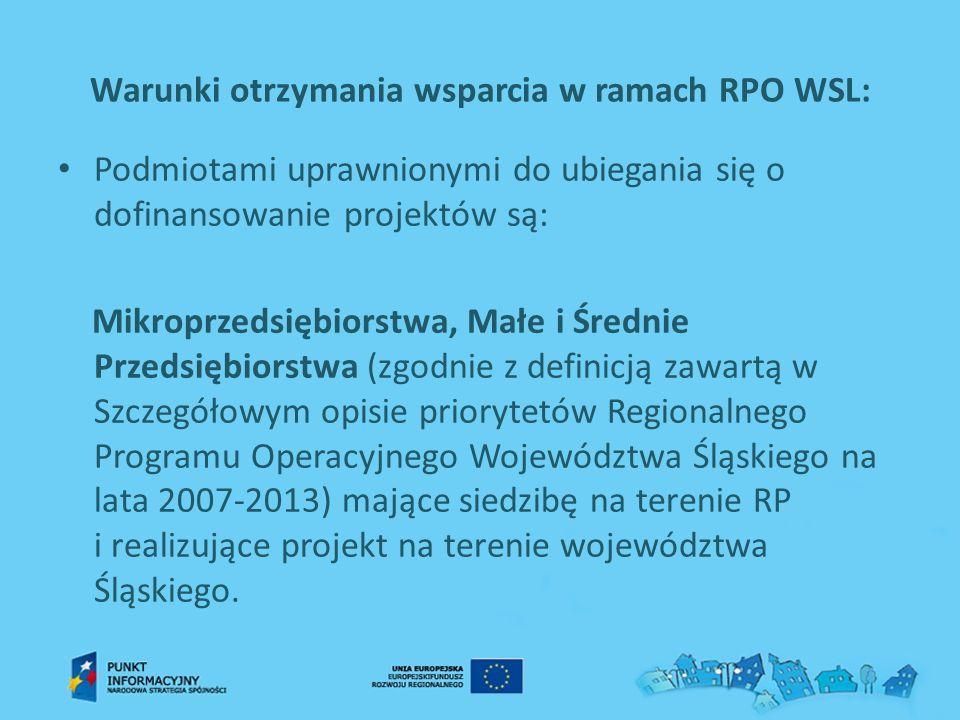 Warunki otrzymania wsparcia w ramach RPO WSL: