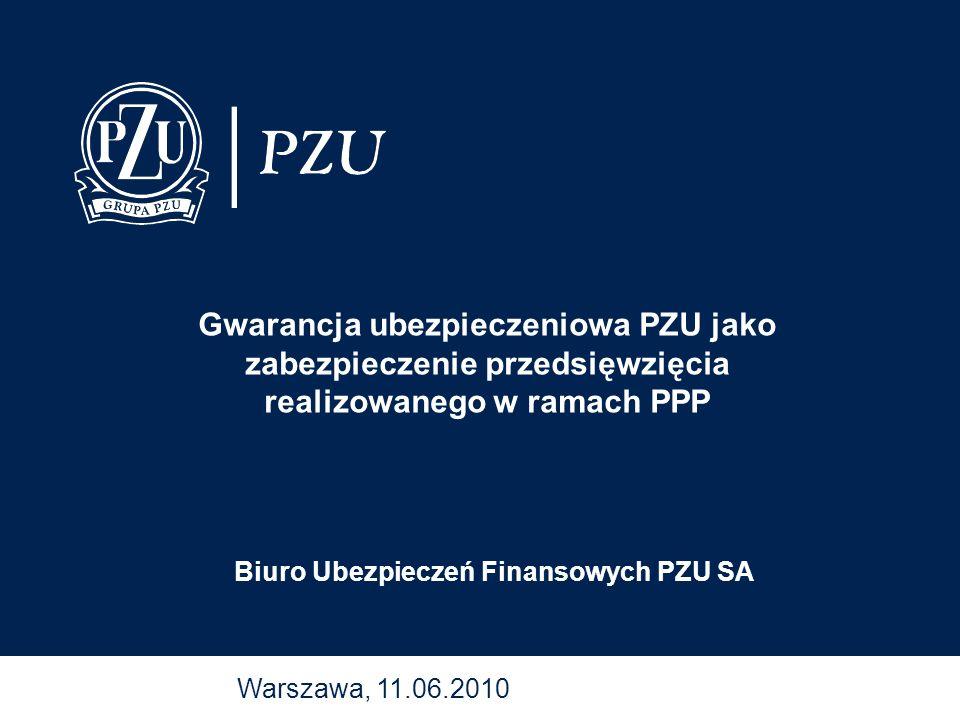 Gwarancja ubezpieczeniowa PZU jako zabezpieczenie przedsięwzięcia realizowanego w ramach PPP