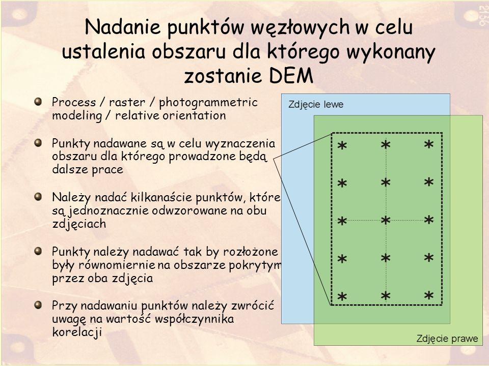 Nadanie punktów węzłowych w celu ustalenia obszaru dla którego wykonany zostanie DEM