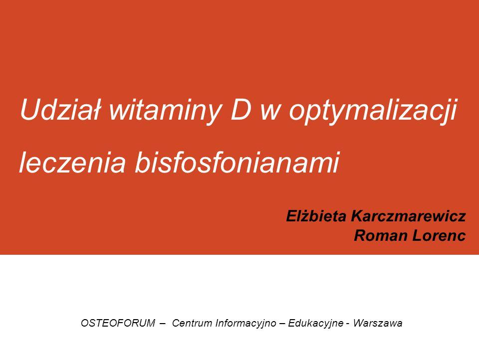 Udział witaminy D w optymalizacji leczenia bisfosfonianami