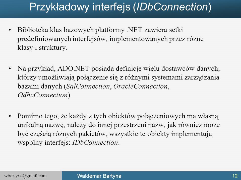 Przykładowy interfejs (IDbConnection)