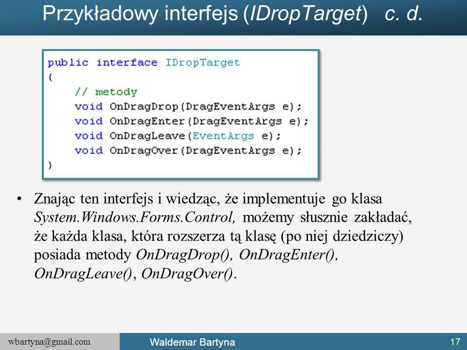 Przykładowy interfejs (IDropTarget) c. d.