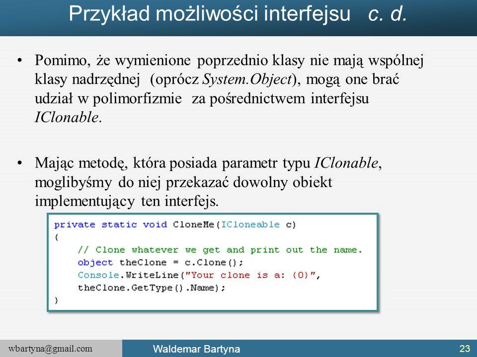 Przykład możliwości interfejsu c. d.