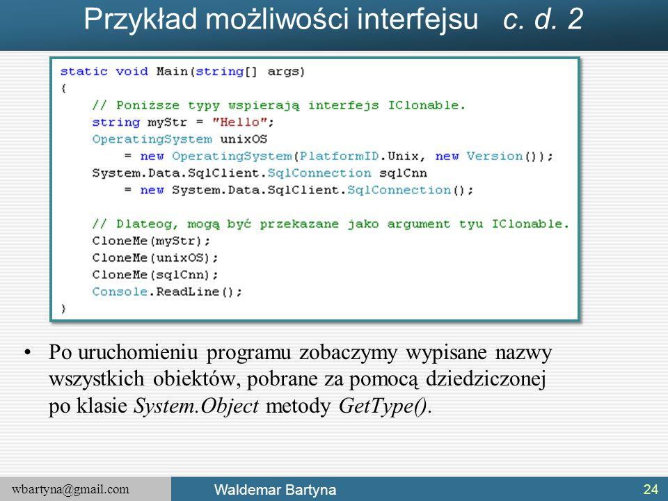 Przykład możliwości interfejsu c. d. 2