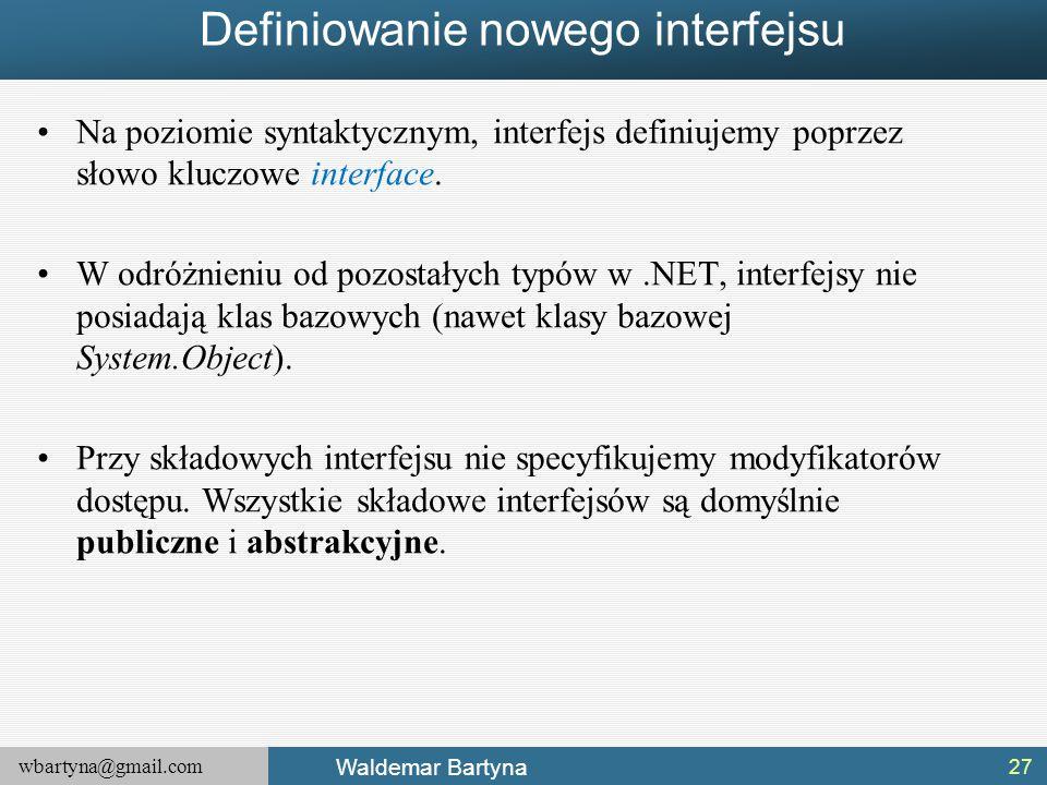 Definiowanie nowego interfejsu