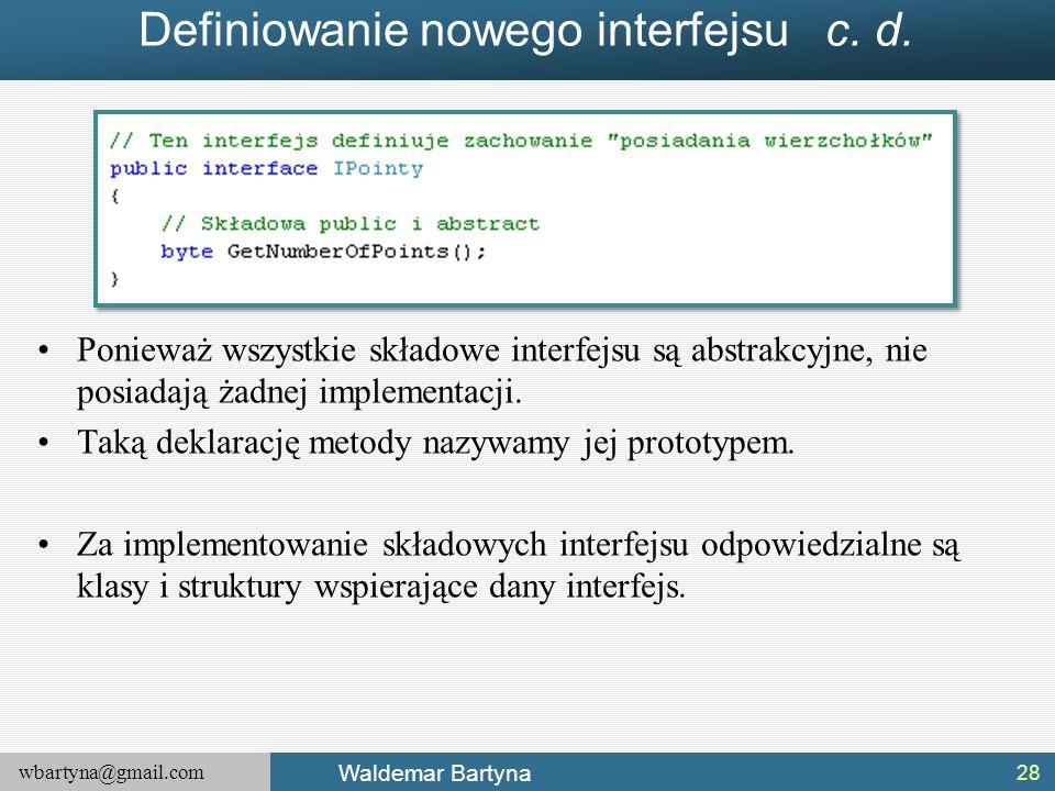 Definiowanie nowego interfejsu c. d.