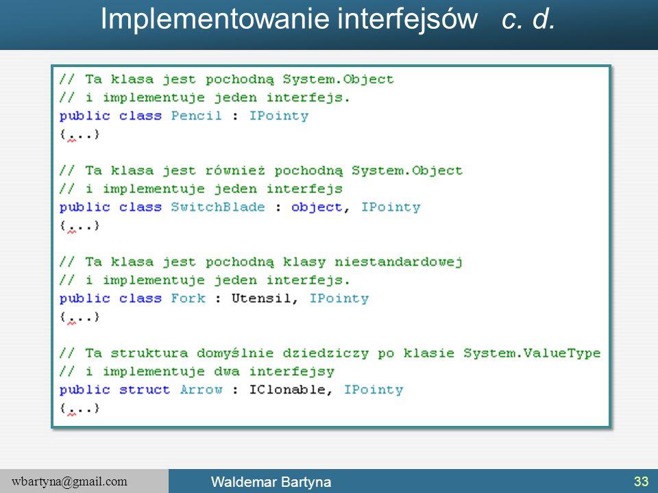Implementowanie interfejsów c. d.