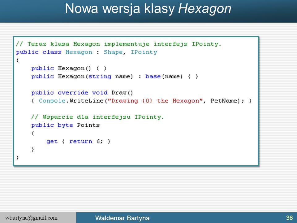 Nowa wersja klasy Hexagon