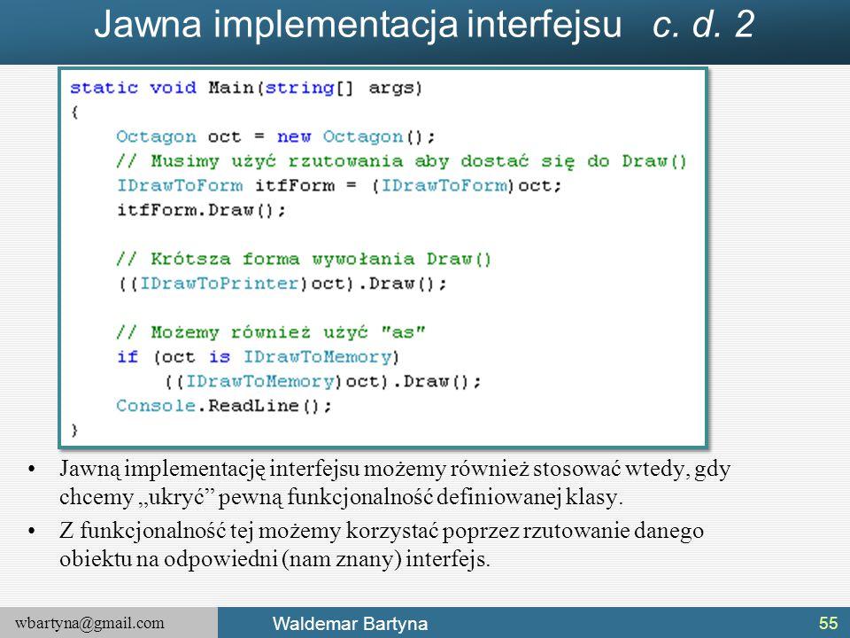 Jawna implementacja interfejsu c. d. 2