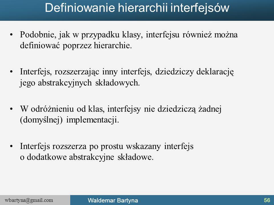 Definiowanie hierarchii interfejsów