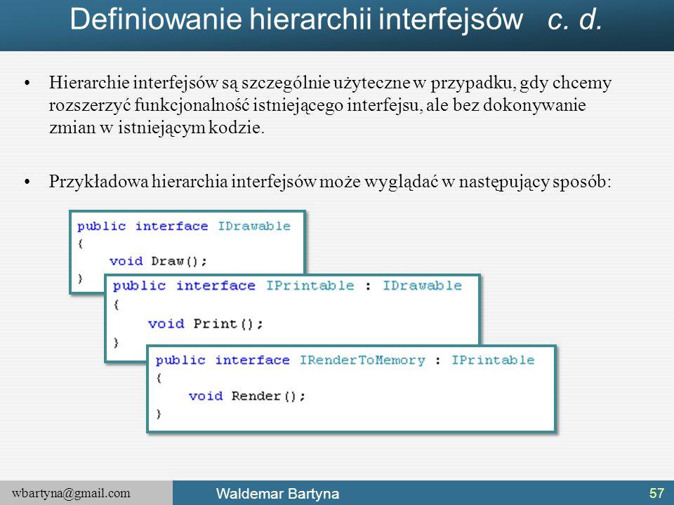 Definiowanie hierarchii interfejsów c. d.