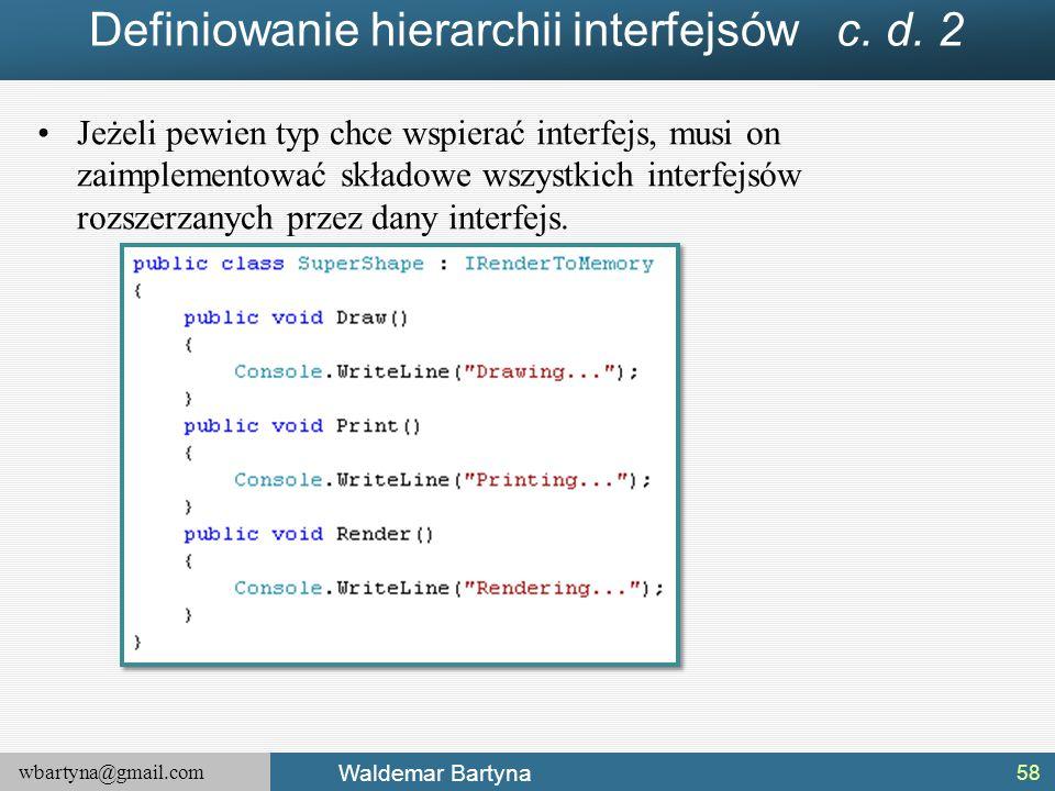 Definiowanie hierarchii interfejsów c. d. 2