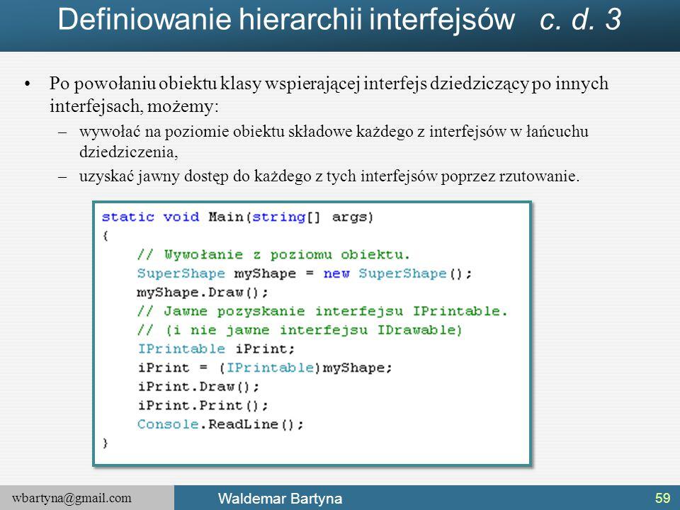 Definiowanie hierarchii interfejsów c. d. 3