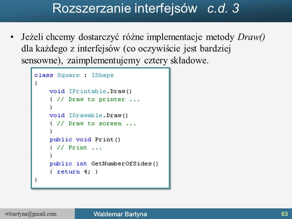 Rozszerzanie interfejsów c.d. 3