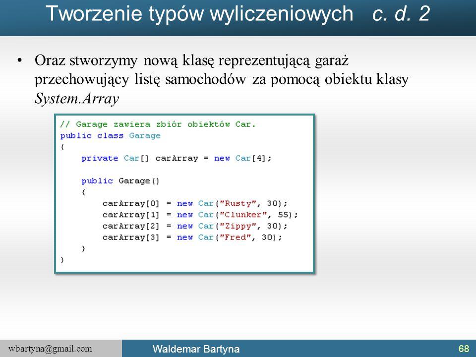 Tworzenie typów wyliczeniowych c. d. 2