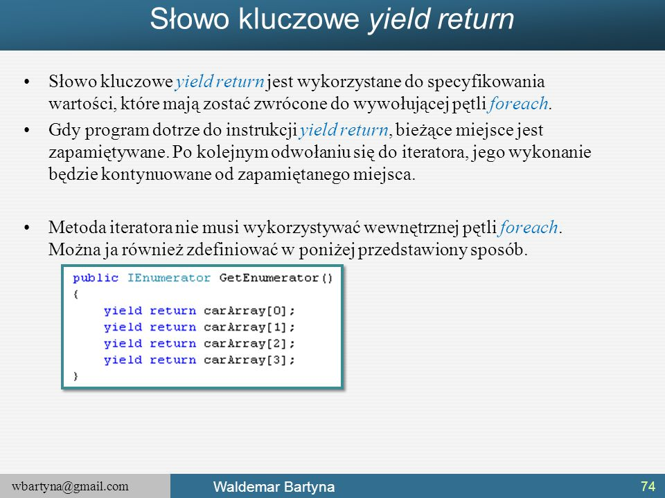 Słowo kluczowe yield return