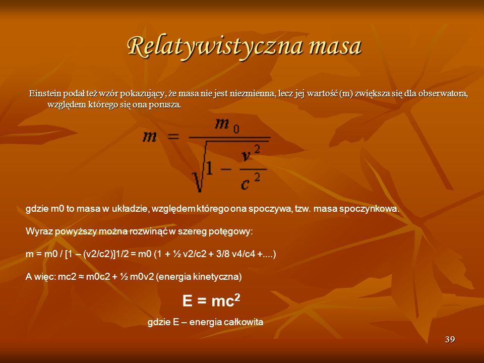 Relatywistyczna masa E = mc2