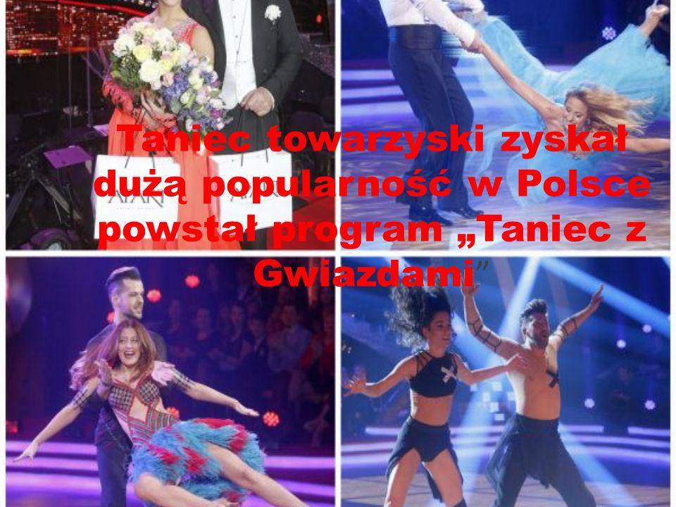 """Taniec towarzyski zyskał dużą popularność w Polsce powstał program """"Taniec z Gwiazdami"""